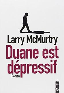 Duane est dépressif, McMurtry, Larry