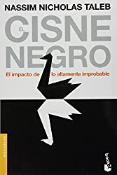 El Cisne Negro: El Impacto De Lo Altamente Improbable (Spanish Edition)