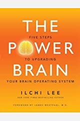 The Power Brain: Five Steps to Upgrading Your Brain Operating System Paperback