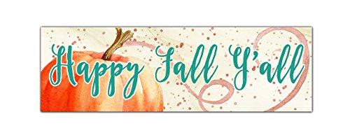 (Happy Fall Y'all - Real 3/4