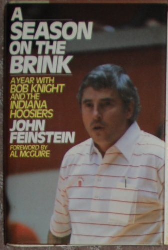 A SEASON ON THE BRINK a Year with Bob Knight and the Indiana Hooseirs