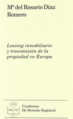 Leasing Inmobiliario Y Transmisionde La Propiedad En Europa: 1