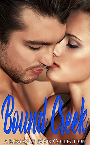 Bound Creek: A Romance Book Collection (English Edition)