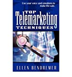 img - for [(Top Telemarketing Techniques: Use Your Voice and Emotions to Make the Sale )] [Author: Ellen Bendremer] [Mar-2005] book / textbook / text book