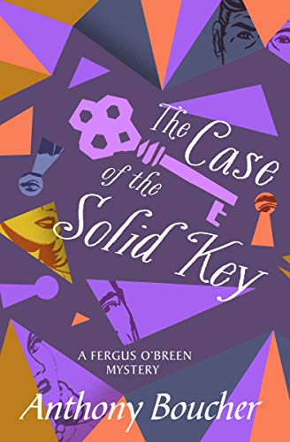 Key Solid - The Case of the Solid Key (The Fergus O'Breen Mysteries Book 2)