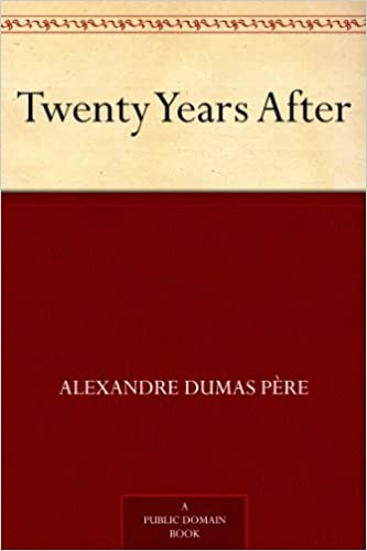 Twenty years after kindle edition by alexandre dumas pre twenty years after kindle edition fandeluxe Images