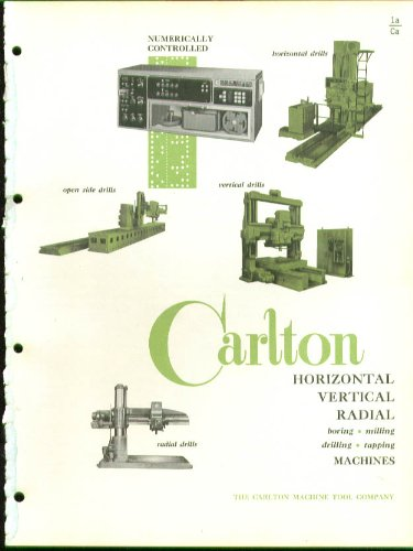 Carlton Boring Milling Tapping Drilling Machine cat '64