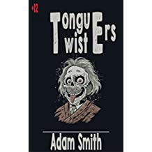 Tongue Twister (+300 funny, tricky, tough tongue-twisters for Kids and Adults) (English Edition)