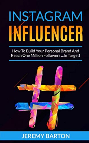 INSTAGRAM INFLUENCER: How To Build Your Personal Brand And Reach One Million Followers ...In Target!