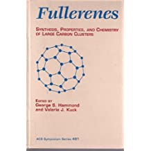 Fullerenes: Synthesis, Properties, and Chemistry of Large Carbon Clusters