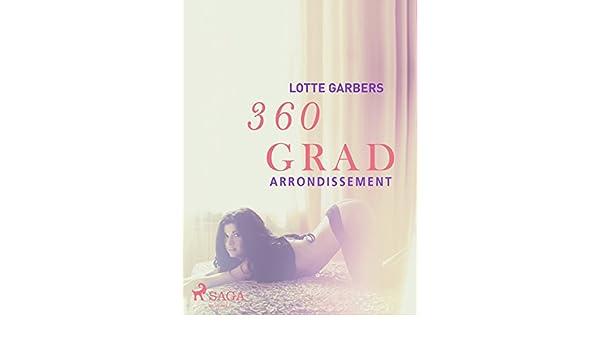 360 Grad - Arrondissement (Erotische Geschichten, Band 1 ...