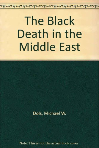 The Black Death in the Middle East
