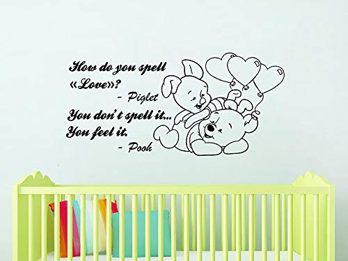 (Wall Decals Quotes Vinyl Sticker Decal Quote Winnie the Pooh How Do You Spell Love Piglet You Feel It Nursery Baby Room Kids Bedroom C588)