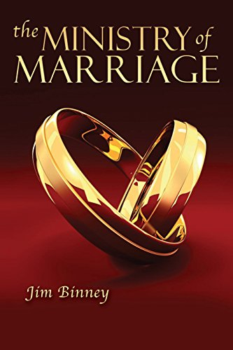 The Ministry of Marriage by Jim Binney