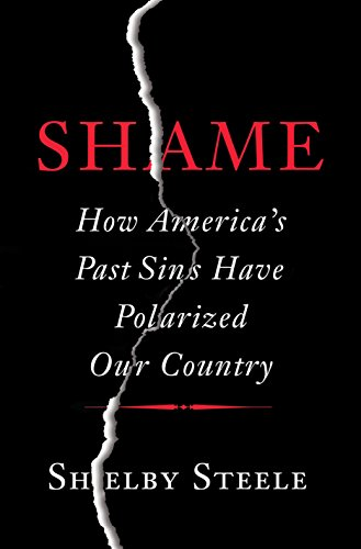Shame how americas past sins have polarized our country kindle shame how americas past sins have polarized our country by steele shelby fandeluxe Image collections