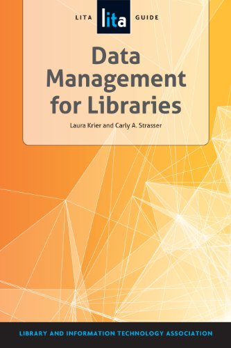 Data Management for Libraries: A LITA Guide Pdf