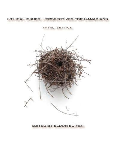 Ethical Issues: Perspectives for Canadians - Third Edition