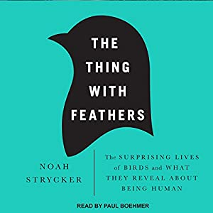The Thing with Feathers Audiobook