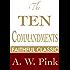 The Ten Commandments (Arthur Pink Collection Book 53)