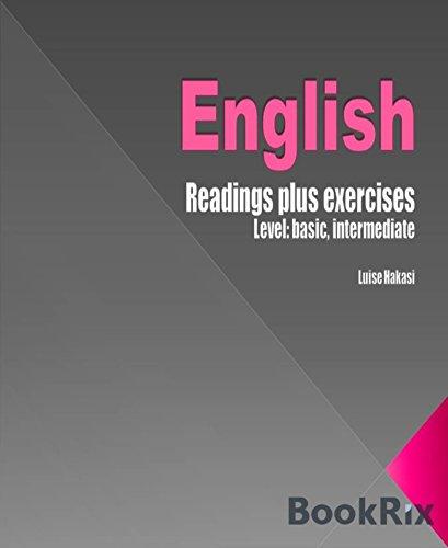 English Readings: plus exercises - level basic, intermediate