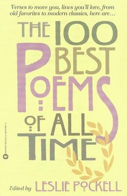 The 100 Best Poems of All Time (Paperback) - Common (100 Best Poems Of All Time)
