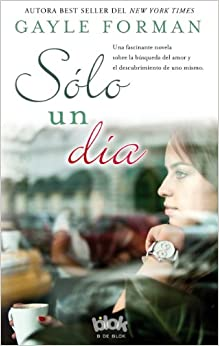 Descargar Ebook Torrent Solo Un Día (sin Limites (b Blok)) PDF Web