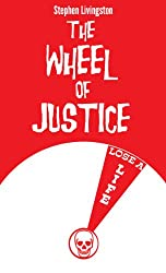 The Wheel of Justice (a short story)