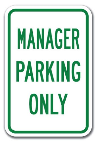 """Manager Parking Only Sign 12/"""" x 18/"""" Heavy Gauge Aluminum Signs"""