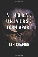 A Moral Universe Torn Apart Paperback