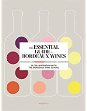 Essential Guide to Bordeaux Wines