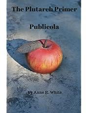 The Plutarch Primer: Publicola