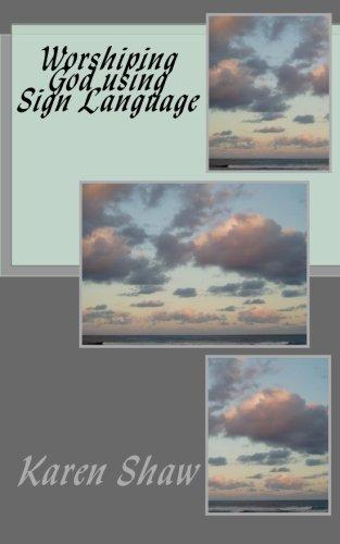 Worshiping God using Sign Language