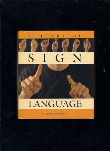 (The Art of Sign Language)