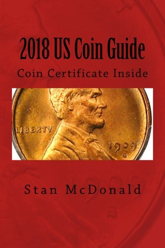 2018 US Coin Guide: Coin Certificate Inside