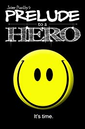 Prelude to a Hero (Chronicles of a Hero Book 1)