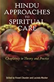 Hindu Approaches to Spiritual Care