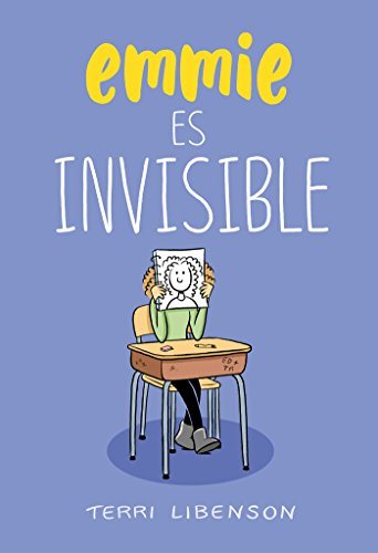 Emmie es invisible / Invisible Emmie (Spanish Edition)