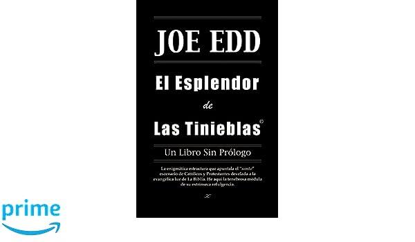 El Esplendor de Las Tinieblas (Spanish Edition): Joe Edd: 9780741452535: Amazon.com: Books