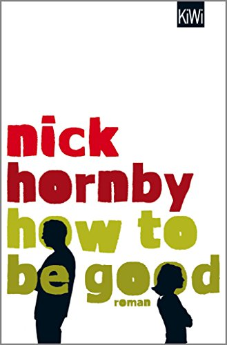NICK HORNBY HOW TO BE GOOD EBOOK EBOOK DOWNLOAD