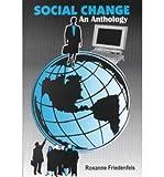 Social Change, Roxanne M. Friedenfels, 1882289595