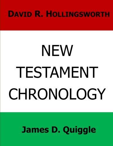 New Testament Chronology (Biblical Chronology) (Volume 2)