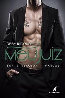 Meu Juiz (Escobar - Marcos Livro 3)