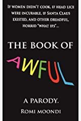 The Book of Awful by Romi Moondi (2011-10-08) Paperback
