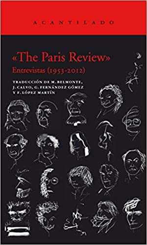 «The Paris Review» (estuche con dos volúmenes): Entrevistas (1953-2012)