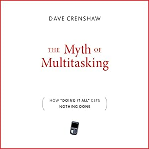 The Myth of Multitasking Hörbuch