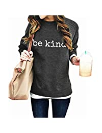 Be Kind Sweatshirt Women Funny Blessed Shirt Inspirational T Shirts Kindness Christian Pullover Tops