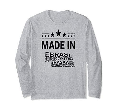 Made In Nebraska Home Town Tourist Vacation Long Sleeve T-Shirt
