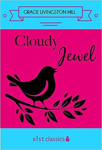 Cloudy Jewel (Xist Classics)