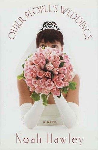 Other People's Weddings: A Novel