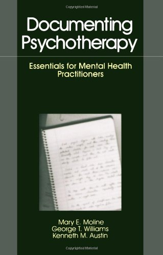 Documenting Psychotherapy: Essentials for Mental Health...